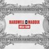Download Hardwell & Maddix - Bella Ciao Mp3