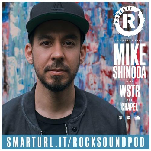 Mike Shinoda, Plus WSTR & Chapel