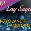 Eny Sagita - Koyo Langit Ambi Bumi