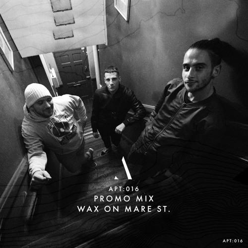 Apt: 016 - Promo Mix - Wax On Mare St.