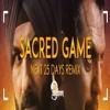 Download Sacred Games ( Next 25 Days Remix ) Mp3