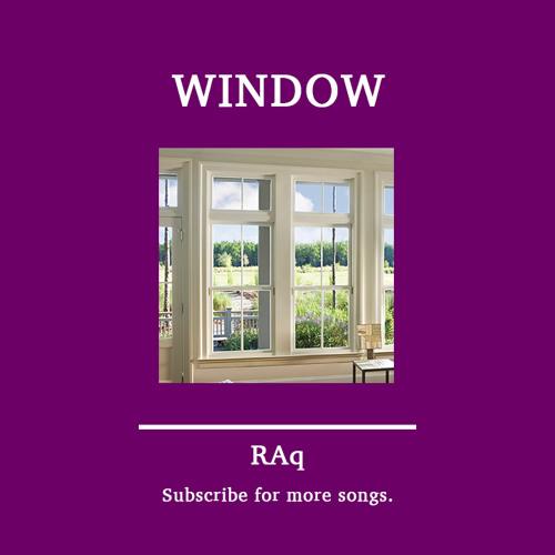 RAq - Window