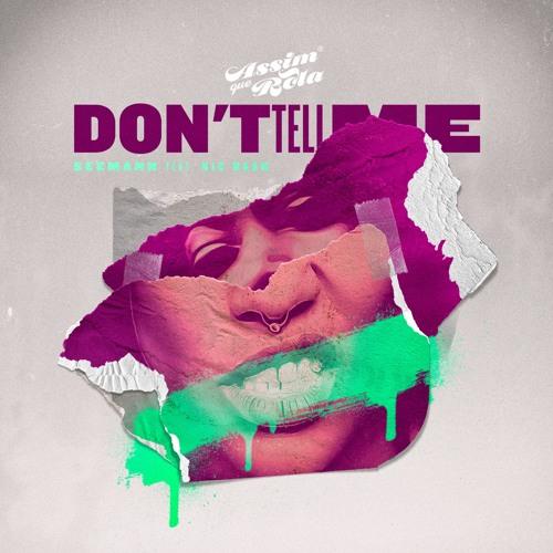 Seemann - Don't Tell Me ft. Nic Nash
