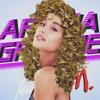 Ariana Grande feat. Nicki Minaj - Side To Side [80s Version]