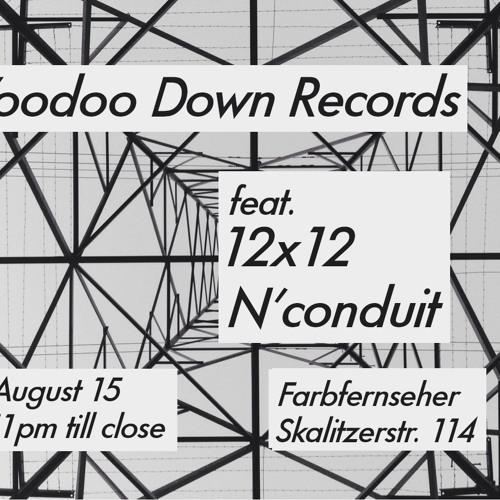 Voodoo Down Mix 002: 12 x 12 & N'conduit