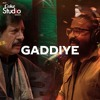 Gaddiye, Asrar and Attaullah Khan Esakhelvi, Coke Studio Season 11, Episode 2.