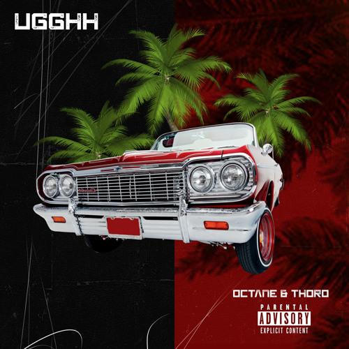 Ugghh ft Thoro