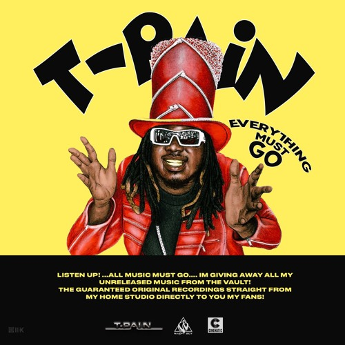 Everything Must Go (Vol  1) by T-Pain | T Pain | Free Listening on