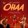 Mc Galaxy – Ohaa (Prod by Willsbeatz, mastered by Selebobo)