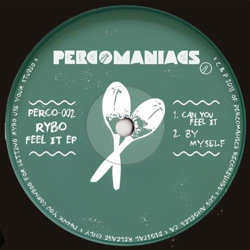 PERCO002 - Feel It EP - RYBO
