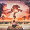 Gryffin & Illenium ft Daya - Feel Good  x Khalid - OTW ft. 6LACK, Ty Dolla $ign (Hamza Remix)