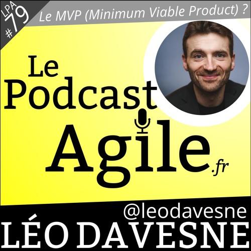 LPA #79 Qu'est-ce qu'un MVP (Minimal Viable Product) (produit minimal viable) ?