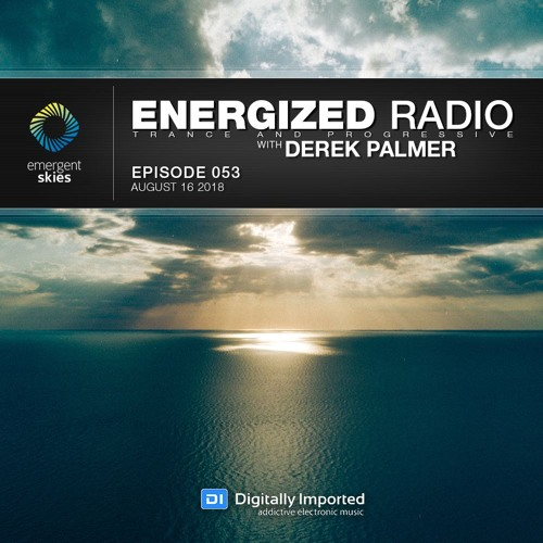 Energized Radio 053 With Derek Palmer [Aug 16 2018]
