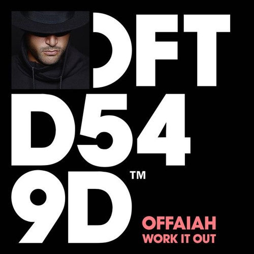 OFFAIAH - Work It Out (Danny Howard Exclusive on BBC Radio 1)