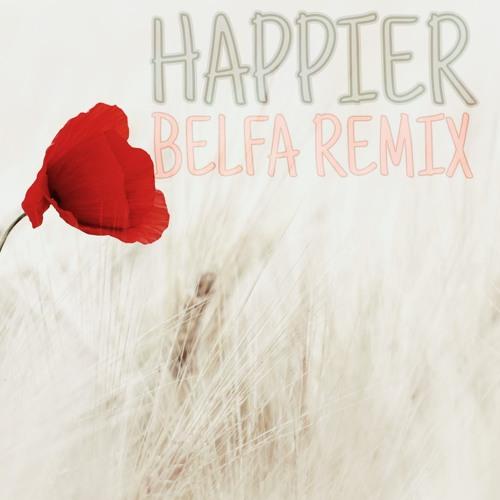 Marshmello ft. Bastille - Happier (BELFA Remix) [FREE DOWNLOAD]