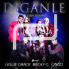 Leslie Grace Ft. Becky G y CNCO - Diganle (Tainy Remix)(Rick Roja Extended)*Full Download = Comprar