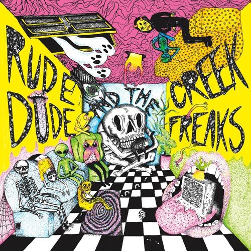 Rude Dude and the Creek Freaks - Dan Halen