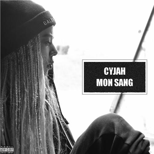 Cyjah - Mon Sang (Prod Aksil Beats)