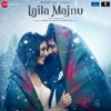 O'Meri Laila - Radio Version (Laila Majnu 2018) - Joi Barua Full Song Listen Online