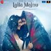 Sarphiri (Laila Majnu 2018) - Shreya Ghoshal Full Song Listen Online