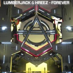 Lumberjack & Hreez - Forever