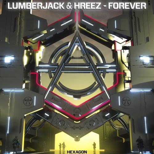 Lumberjack & Hreez - Forever ile ilgili görsel sonucu
