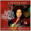 Redward - A Deeper Love To Aretha Franklin R.I.P (FREE DOWNLOAD)