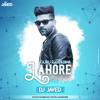 Guru Randhawa - Lahore (DJ JaVed Remix)