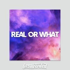Real Or What ft. Kraken & StoopGuyLev