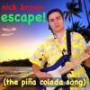 Escape (The Piña Colada Song)