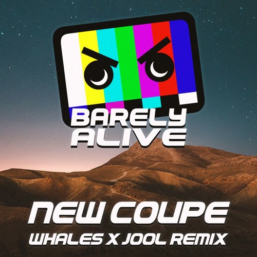 Barely Alive - New Coupe (Whales & JOOL Remix)