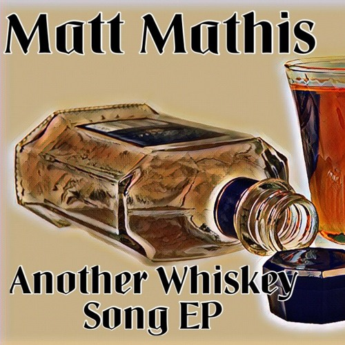 Another Whiskey Song EP