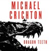 Audiobook Dragon Teeth: A Novel by Michael Crichton ❤️ [Get Free]