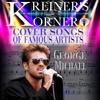 KREINER'S KORNER COVER SONGS OF GEORGE MICHAEL