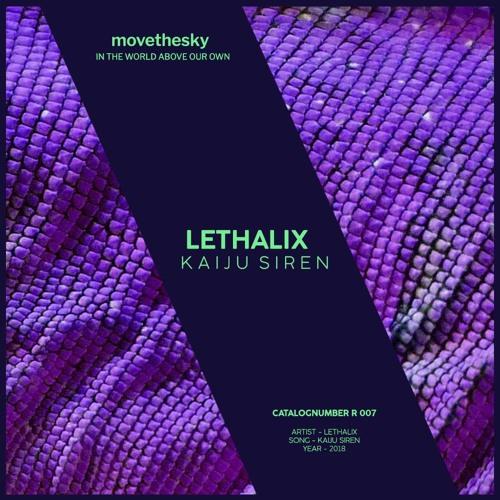 Lethalix - Kaiju Siren