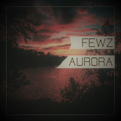 Aurora (OUT NOW on Spotify & iTunes)