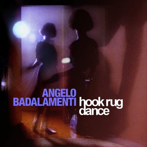 Angelo Badalamenti Hook Rug Dance By