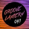 Groove Lantern | Session 41