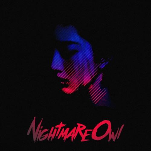 NightmareOwl - Uprising