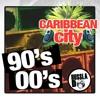 CARIBBEAN CITY MIX - BASHMENT MEETS RNB [90'S & 2000'S]