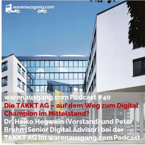 Podcast #40: Dr. Heiko Hegwein und Peter Bruhn von der TAKKT AG im warenausgang.com Interview