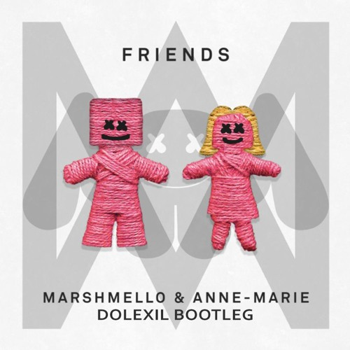 F R I E N D S  (Dolexil Bootleg)(Free Download) by Dolexil