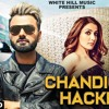 Chandigarh Hackers  Remmy Raj feat Sonia Mann   New Punjabi Song 2018