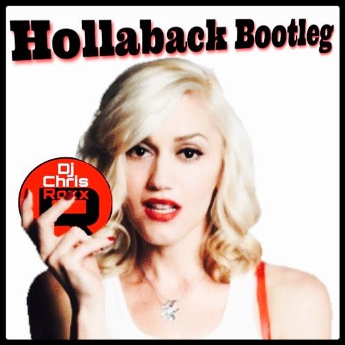 Hollaback - A Roxx Bootleg (Dirty)