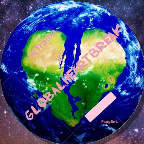 NjTrama x GlobalHeartBreak Prod.Descent