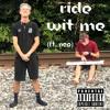 Ride Wit Me (Ft. Neo)