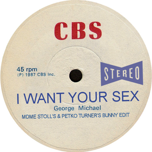 I Want Your Sex ( Petko Turner's Bunny Edit) Free DL