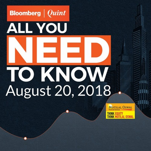 All You Need To Know On August 20, 2018