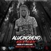 Alucinogeno (Prod. By : M.A.C PROD/DJ ROLAND )