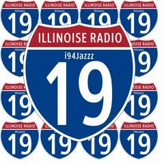 ILLINOISE RADIO EPISODE 19: i94Jazzz